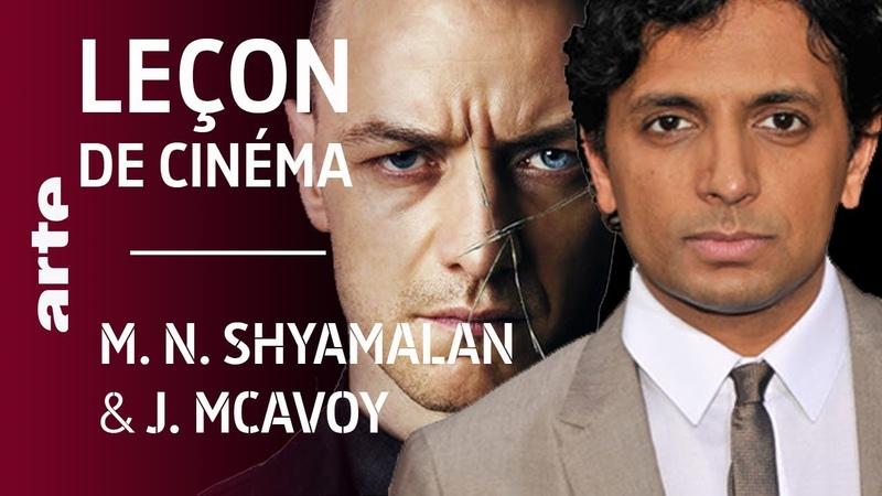 Masterclass M Night Shyamalan et James McAvoy Glass ARTE Cinema