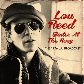 Lou Reed альбом Winter at the Roxy (Live)