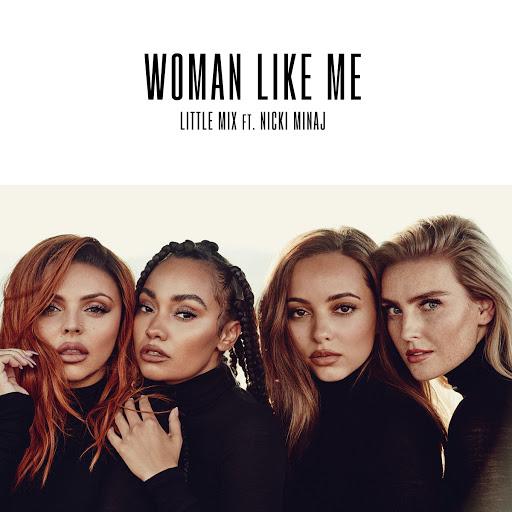 Little Mix альбом Woman Like Me (feat. Nicki Minaj)