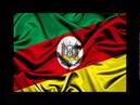Hino do Estado do Rio Grande do Sul - Anthem of Rio Grande do Sul - Himno del Rio Grande do Sul
