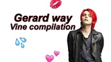 Gerard way vine compilation
