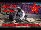 HOW TO SLAV RUSSIAN HARDBASS MIX CHEEKI BREEKI TUTORIAL