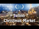 Best CHRISTMAS MARKET in Europe 2019 Лучшая рождественская ярмарка в Европе Tallinna Jõuluturg