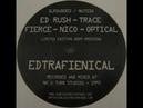 Ed Rush DJ Trace Fierce Nico and Optical Edtrafienical
