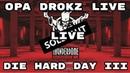 Thunderdome Opa Drokz Warm-Up Terror/Uptempo/ Hardcore/Gabber at Die Hard Day III livestream