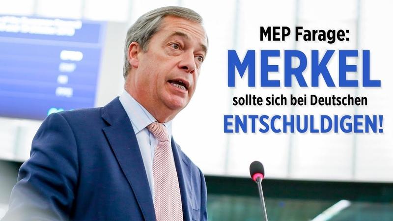 """MEP Farage: """"Frau Merkel, ist es nicht Zeit, dass Sie sich bei den deutschen Bürgern entschuldigen?"""""""