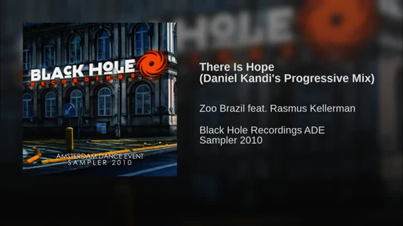 Zoo Brazil feat. Rasmus Kellerman There Is Hope Daniel Kandis Progressive Mix Radio Cut