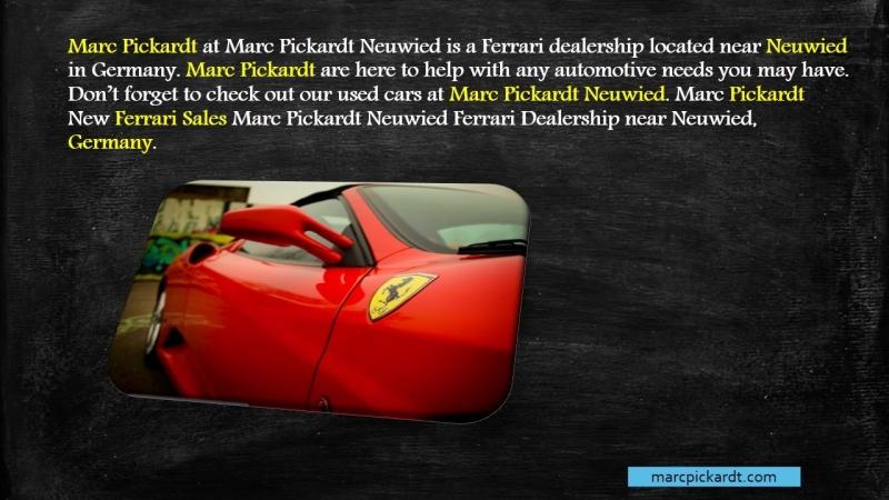 Marc Pickardt at Marc Pickardt Neuwied || Ferrari Dealership Located near Neuwied in Germany