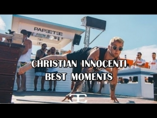 CHRISTIAN INNOCENTI BEST MOMENTS