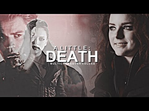 Multicrossover    A Little Death [collab]