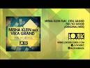 Misha Klein feat. Vika Grand - Feel So Good [Lo kik Records]