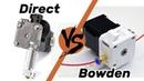 Сравнение Direct и Bowden экструдеров. Что лучше и быстрее?
