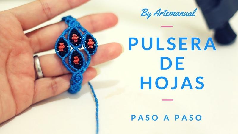 Pulsera con Hojitas Paso a Paso   Easy Bracelet