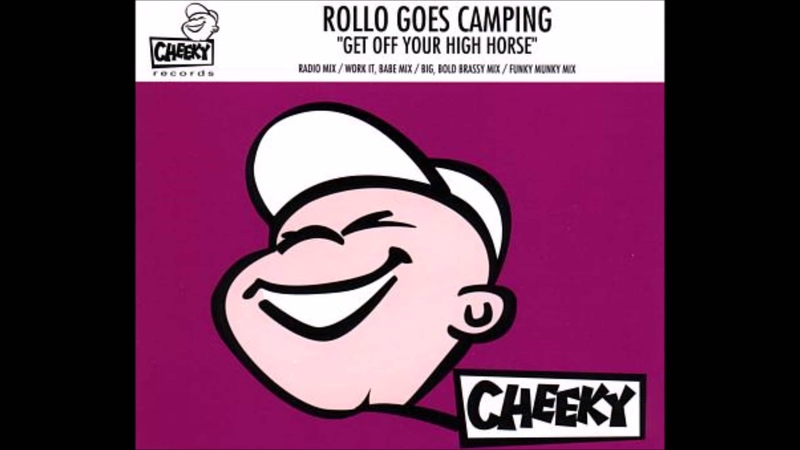 Rollo Goes Camping Get Off Your High Horse Big Bold Brassy Mix HQwav