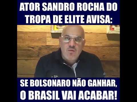 🇧🇷 Ator Sandro Rocha, se o Bolsonaro não ganhar o Brasil vai acabar
