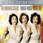 The Andrews Sisters альбом Hit Parade Platinum Collection The Andrew Sisters