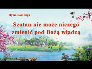 """Polska piosenka chrześcijańska 2018 """"Szatan nie może niczego zmienić pod Bożą władzą"""""""