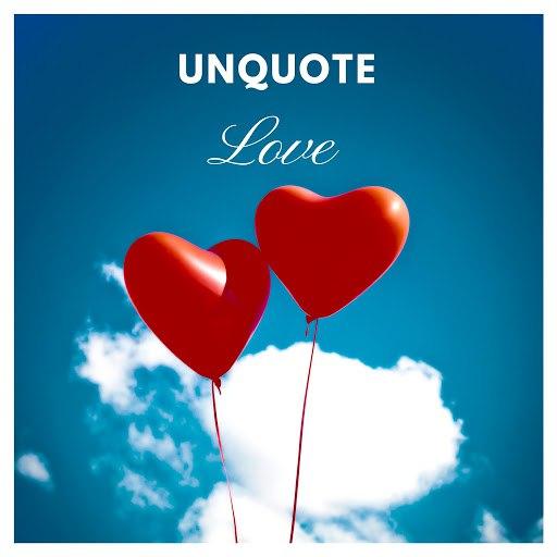 Unquote альбом Love