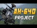AH-64D Project - Official Trailer