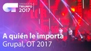 Grupal - 'A quién le importa' | OT Concierto Bernabéu