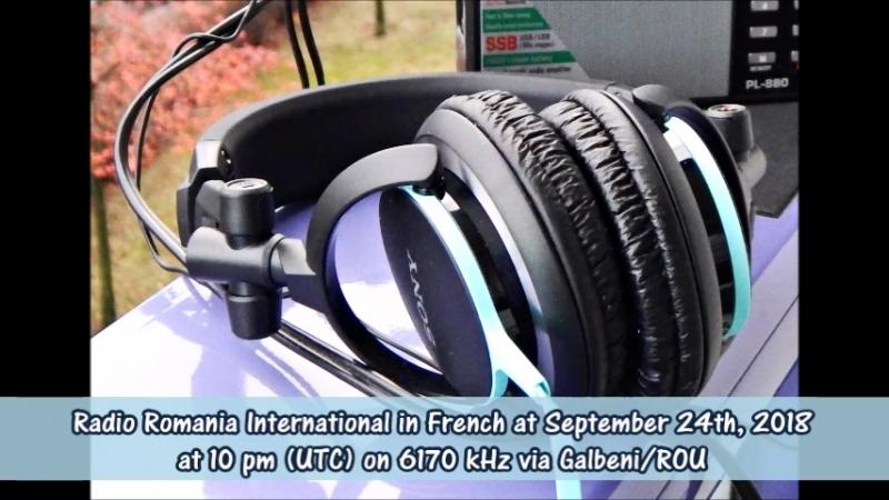 Radio Rumänien International in Französisch am 24.09.2018 um 22 Uhr (UTC) auf 6170 KHz via Galbeni/ROU