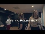 workshop Only Girl | Nastya Polischuk | Dance Studio NAKO