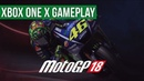 Quick Look - MotoGP 18 - Xbox One X Gameplay / Preview