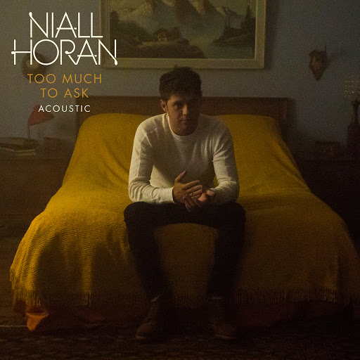 Niall Horan альбом Too Much To Ask (Acoustic)