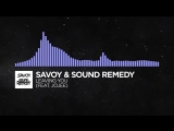 Future Bass - Savoy &amp Sound Remedy - Leaving You (feat. Jojee)