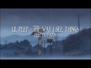 LiL PEEP - The Way I See Things | Перевод