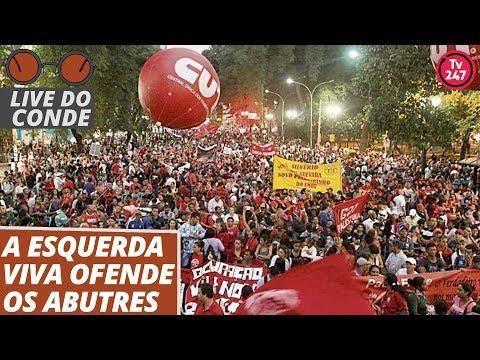 Live do Conde: A esquerda viva ofende os abutres