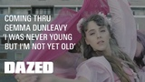 Gemma Dunleavy I Was Never Young But I'm Not Yet Old