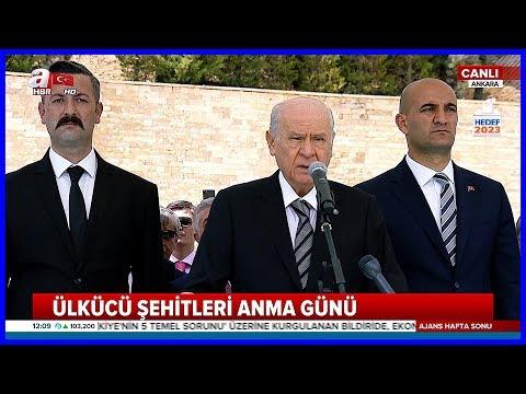 MHP Lideri Devlet Bahçelinin Ülkücü Şehitleri Anma Günü Konuşması 27 Mayıs 2018