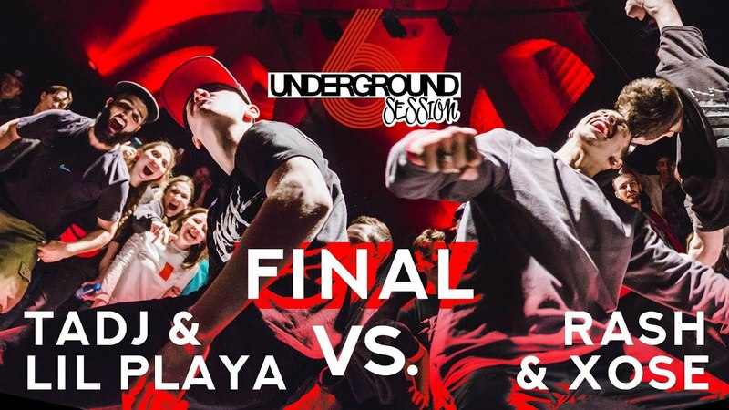 Tadj Lil Playa vs. Rash Xose | Final | Underground Session vol.6