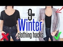 9 Winter CLOTHING HACKS YOU NEED To KNOW