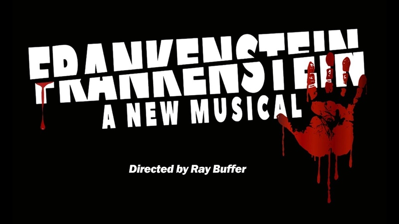 Frankenstein a New Musical - Complete Performance