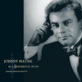 Johnny Mathis альбом In A Sentimental Mood Mathis Sings Ellington