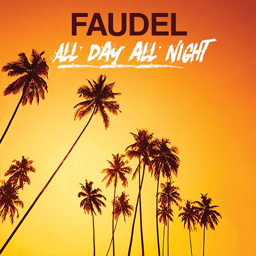 Faudel альбом All Day All Night