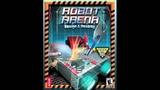 Robot Arena 2 Soundtrack - Enter the Battlefield