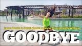 GOODBYE - Jason Derulo &amp David Guetta (feat. Nicki Minaj &amp Willy William) ZUMBA fitness