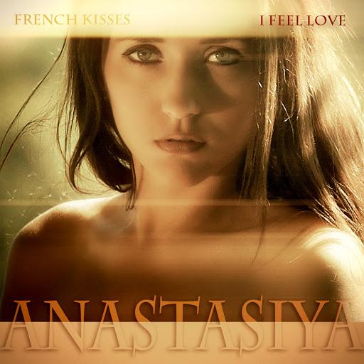 Анастасия альбом French Kisses (I Feel Love)