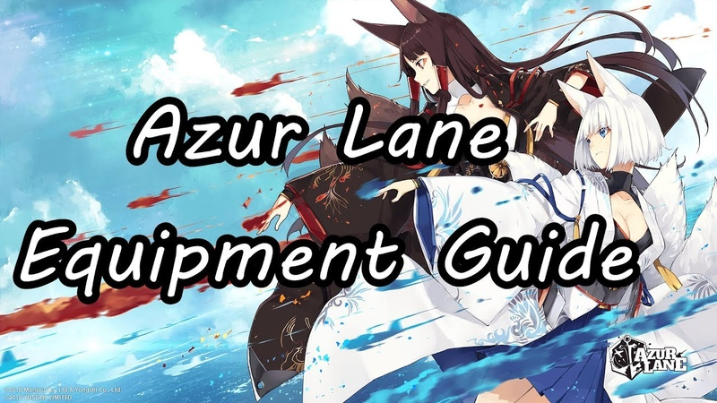 Azur Lane Equipment Guide