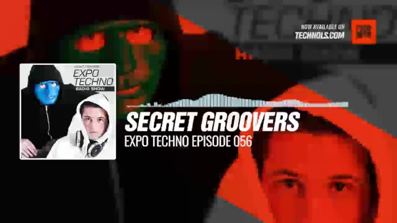 @secret_groovers - Expo Techno Episode 056 Periscope Techno music