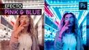 Efecto Pink Blue en Photoshop