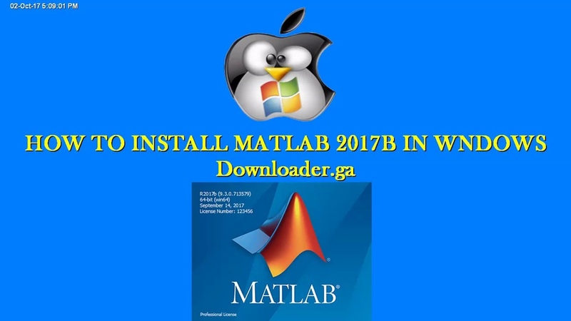 HOW TO INSTALL MATLAB 2017b FULL 100% working