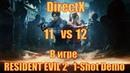 Сравнение DirectX 11 и 12 в RESIDENT EVIL 2 - 1 Shot Demo