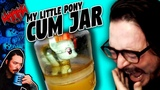 My Little Pony Cum Jar Project on 4Chan GONE WRONG - Tales From the Internet - Whang!