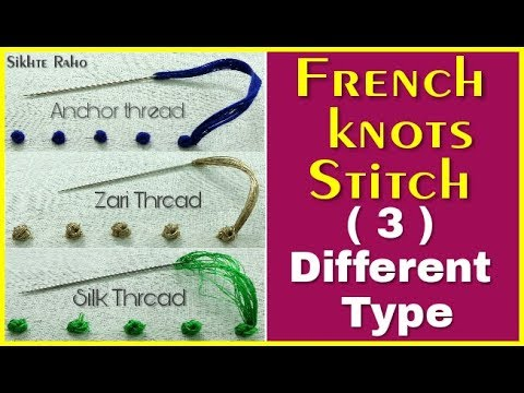 3 Different Type French knots Stitch For Beginners hand embroidery