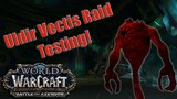 Battle for Azeroth (Beta) - Uldir Vectis Raid Testing! Warlock POV with Logs and Talents!