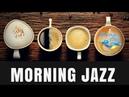 Morning Jazz Morning Jazz Music: Amazing Morning Jazz Cafe Morning Jazz Mix For Chill Study